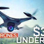 best drones under 300$