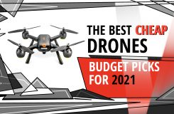 Best Cheap drone of 2021 – Affordable, Inexpensive, Budget Drones