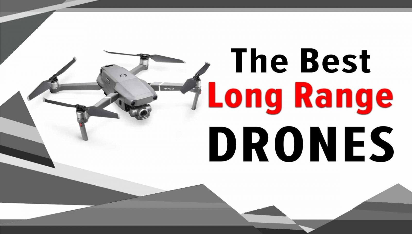 the best long range drones