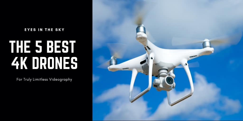 The 5 Best 4K Drones with UHD Cameras – Your Eyes in the Sky