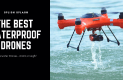 Best Waterproof Drones with Camera for Every Pocket [Flying in The Rain]