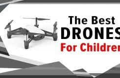 9 Best Drones for Kids – Quality Camera Drones for Children