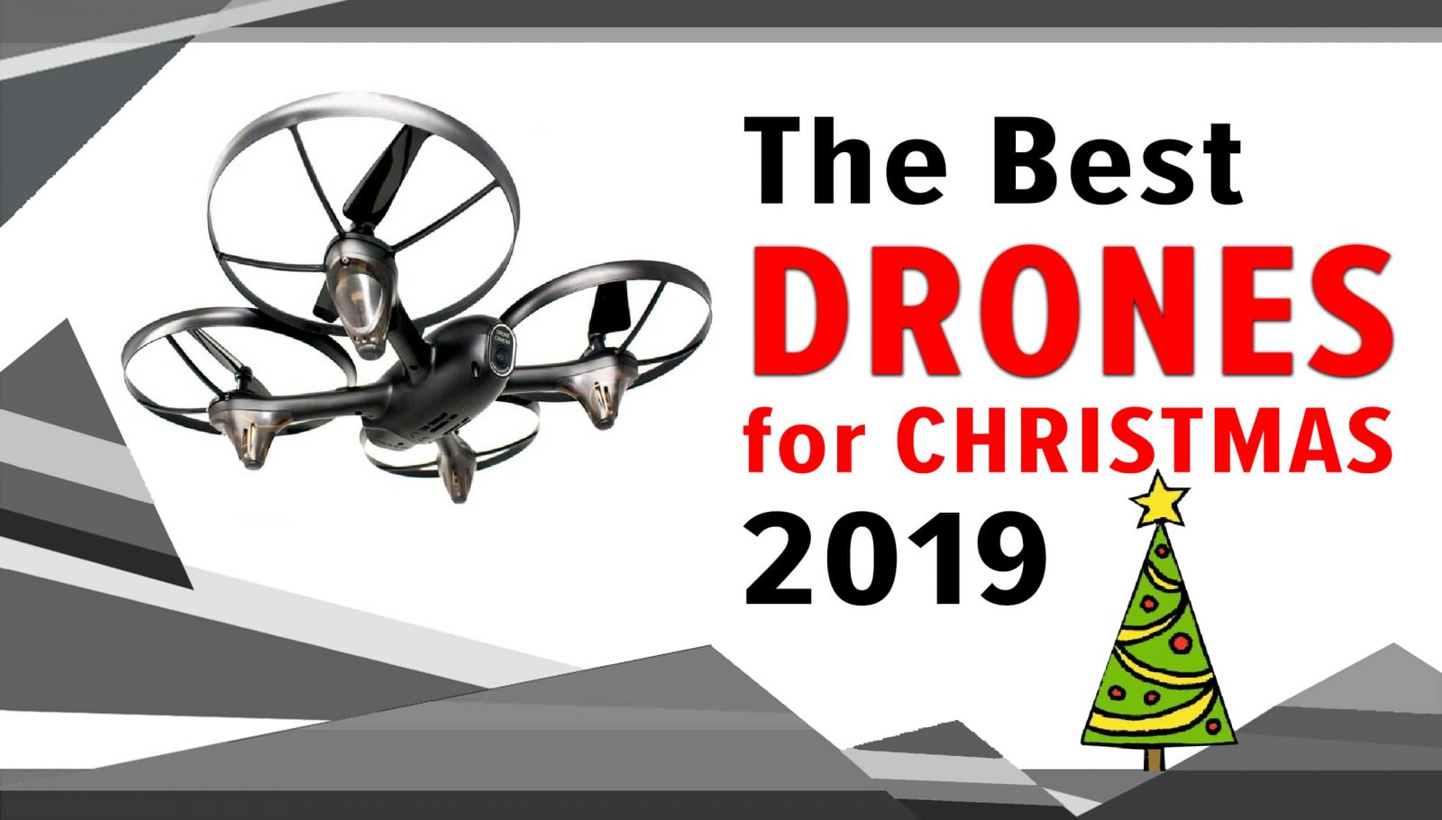 THE best drones for Christmas
