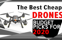 Best Cheap drone of 2020 - Affordable, Inexpensive, Budget Drones