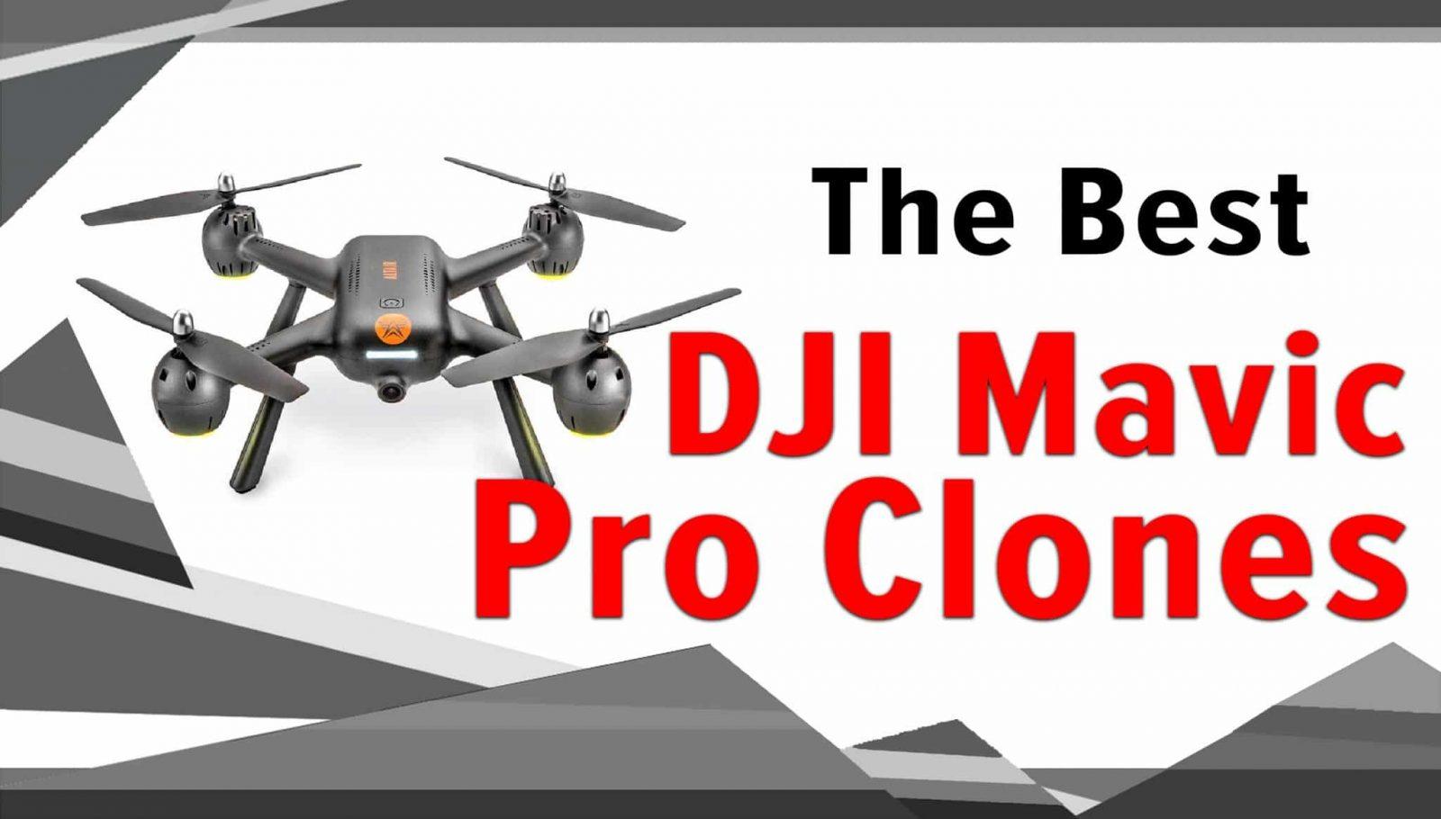 The Best DJI Mavic Pro Clones [2021]