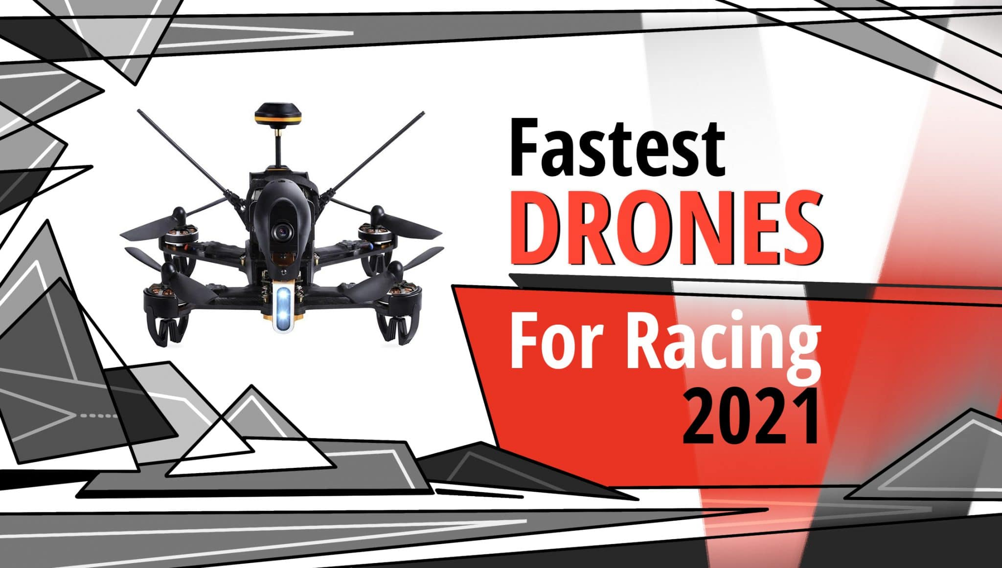 fasters drone for Racing