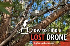 How to Find a Lost Drone – Tips and Tricks