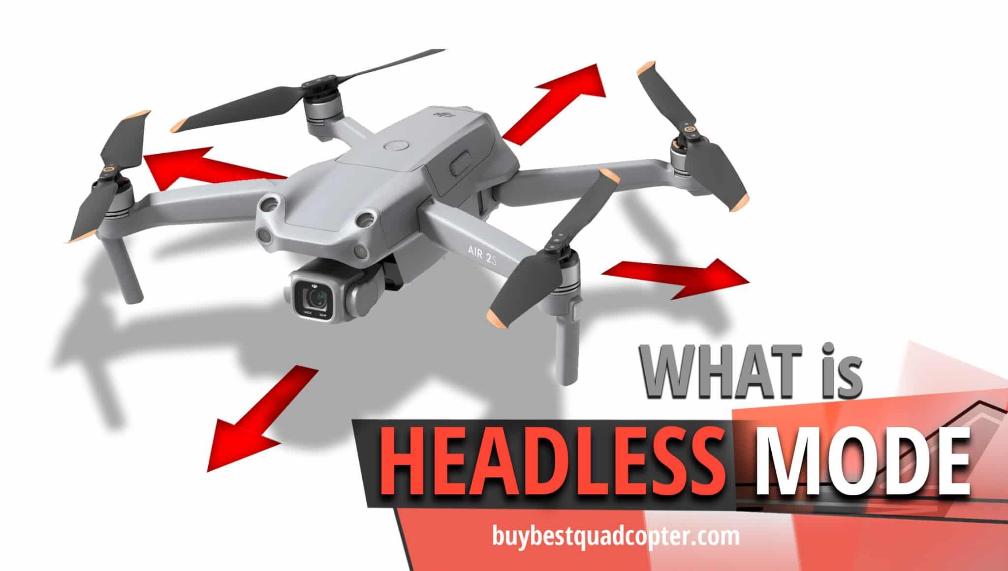 HEADLESS MODE on drone